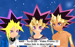 MMD - Yu-Gi-Oh - Video Promo 22 by InvaderBlitzwing