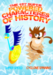 The 1st Super Powered Charactere of History by zigaudrey