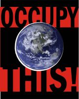 OCCUPY THIS by Crazywulf