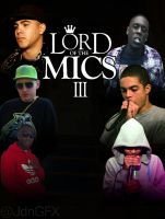 Lord Of The Mics 3 Fan Art by JdnGfx