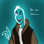 You Want Osmosis .... by BubonicDoctor