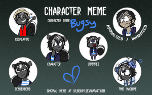 Bugsy Character Meme by NEOmi-triX