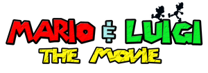Mario and Luigi The Movie Logo by KingAsylus91