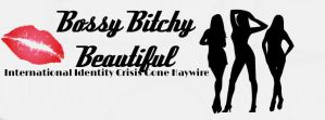 Bossy, Bitchy, Beautiful: Facebook Cover by LittleMsEnvious