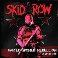 Skid Row - United World Rebellion: Chapter One by soulnex