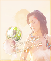 Blend Katy Perry|Spiritual by MyHeartIsStuck