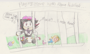 When Maria Wants To Play House... by MsLunarUmbreon
