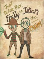 Freddy and Jason and-- by RadJinja
