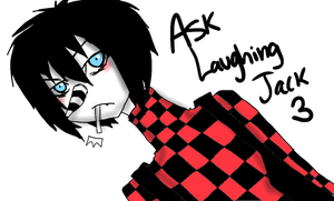 Ask Laughing Jack 3. by MikaelBratLoni