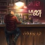Leave me Out - Junkhead by d-torres
