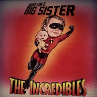 The Incredibles - Big Sister by Griggitee