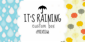it is raining! custom box - free to use by piijenius
