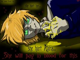 She will pay for this in blood by PoisonDemonSaskia