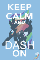 Keep Calm and Dash On by Sailor9870