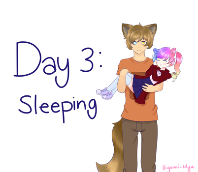 Day 3: Sleeping by Hiyumi-Myu