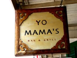 Yo Mama's Bar and Grill by Drive-By-Kiss