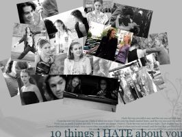 10thingsiHATEaboutyou by et-oileaRTs