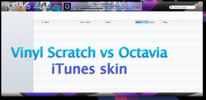 Vinyl scratch vs Octavia theme for iTunes by rhubarb-leaf