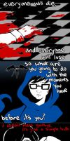 Homestuck - Everyone Will Die by TopHatting