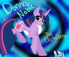 Doctor Whooves Companions: Donna Noble by AwkwardNutella