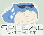 Spheal With It by StapledSlut