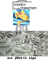 Money In The Pokemon 2013 Poster by ABToons