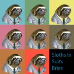 Sloths In Suits by BlackMagicBrian