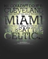 LeBron Can't Beat The Celtics by karimbalaa