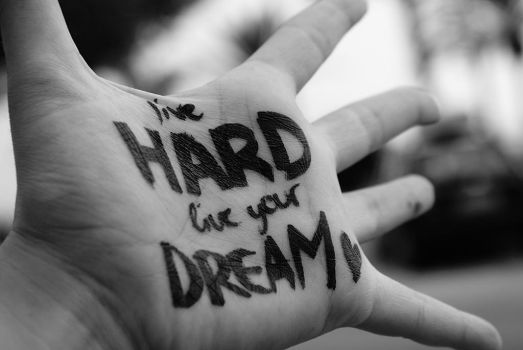 Live hard, live your dream by xribly