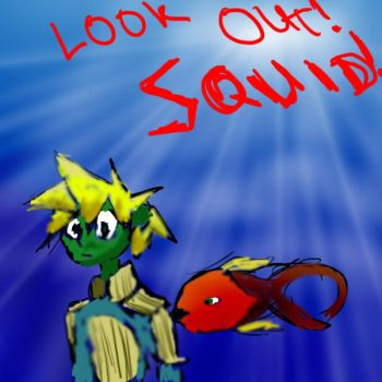 Look out Squid by TKmaron