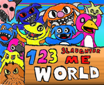 123 Slaughter Me World by BubbleKirby77