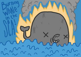 BURNING whale in the sea by SpaceWaffleDelivery