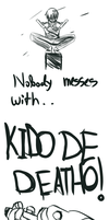 Nobody messes with Kiddo.. by LilachSigal