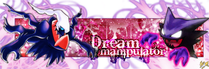Dream Manipultator Sig by thisbemoo