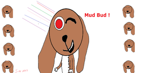 Mud Bud Desktop Background! by SuperDog5