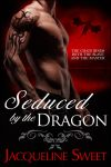 Seduced by the Dragon - New Cover by JacquelineSweet
