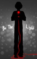 Be The Light by AshAngel899