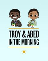 Troy and Abed in the Morning by Chpiku