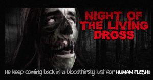 Night Of The Living Dross by JulianMontilla
