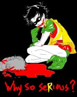 why so seRious? by MukuroY