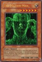 The Matrix Man - Yugioh Card - by M-B-X