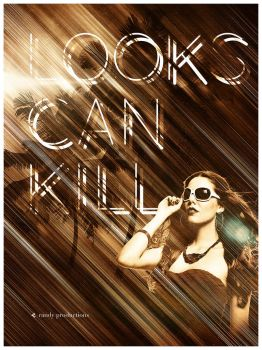 Looks Can Kill by randallchurch
