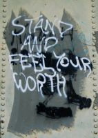 Stand And Feel Your Worth by ArianaC