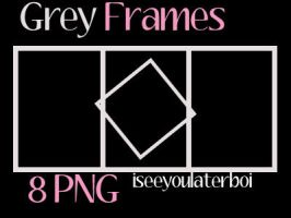 Grey Frames PNG by Iseeyoulaterboi