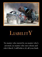 L is for Liability by demotivated16