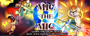 Mic The Mic Gaming Streams Banner by BlindCoyote