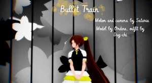 Bullet Train [MODEL TEST] + video link (NND) by Ondina62