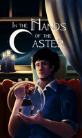 In the Hands of the Caster: Cover by SosinSoup