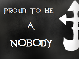 Proud to be a Nobody Stamp by SoraRoxas-15