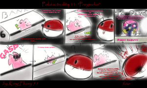 Pokeactuality 11 Pregiudizi by KingFlurry
